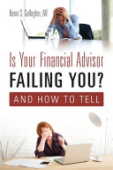 Is Your Financial Advisor Failing You  And How to Tell