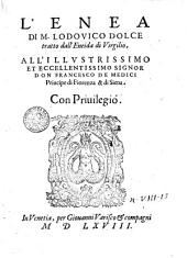 L' Enea di M. Lodouico Dolce tratto dall'Eneida di Virgilio, ..
