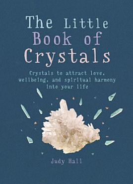The Little Book of Crystals PDF