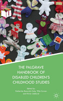 The Palgrave Handbook of Disabled Children   s Childhood Studies PDF