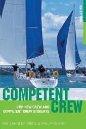 Competent Crew: For New Crew and Competent Crew Students, Edition 5
