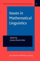 Issues in Mathematical Linguistics: Workshop on Mathematical Linguistics, State College, PA, April 1998