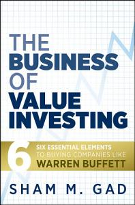 The Business of Value Investing PDF