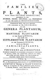 The Families of Plants: With Their Natural Characters, According to the Number, Figure, Situation, and Proportion of All of the Parts of Fructification, Volume 2