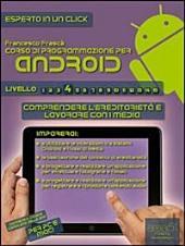 Corso di programmazione per Android. Livello 4 : Comprendere l'ereditarietà e lavorare con i media
