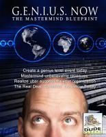 G E N I U S  NOW  The Mastermind Blueprint PDF
