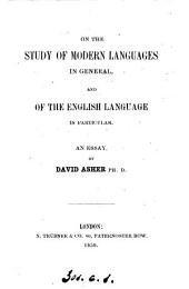 On the study of modern languages in general, and of the English language in particular, an essay