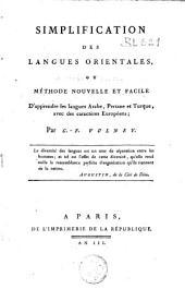 Simplification des langues orientales ou Méthode nouvelle et facile d'apprendre les langues Arabe, Persane et Turque avec des caractères Européens