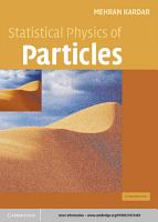 Statistical Physics of Particles PDF