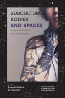 Subcultures  Bodies and Spaces PDF