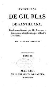 Aventuras de Gil Blas de Santillana: Volumen 2