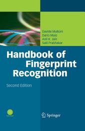 Handbook of Fingerprint Recognition: Edition 2