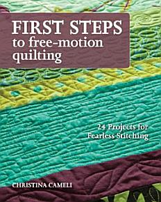 First Steps to Free motion Quilting PDF
