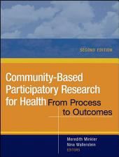 Community-Based Participatory Research for Health: From Process to Outcomes, Edition 2