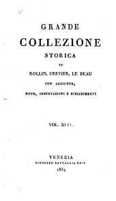 Grande collezione Storica, con aggiunte, note, osservazioni e schiarimenti: Volume 44