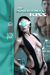 The Android's Kiss