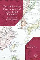 The US Strategic Pivot to Asia and Cross Strait Relations PDF