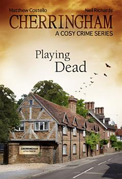 Cherringham   Playing Dead PDF