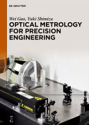 Optical Metrology for Precision Engineering