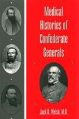 Medical Histories of Confederate Generals PDF