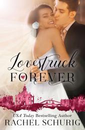 Lovestruck Forever