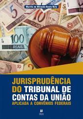 Jurisprudência do tribunal de Contas da União
