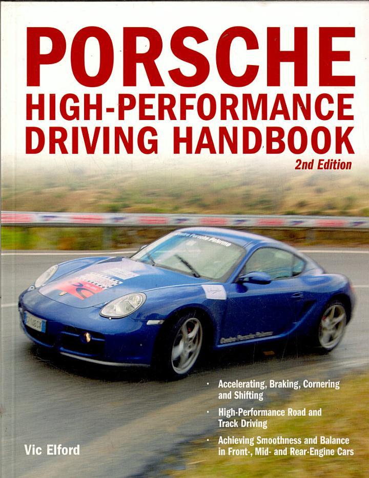 Porsche High-Performance Driving Handbook