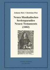 Neues Musikalisches Seelenparadies Neuen Testaments (1662): Kritische Ausgabe und Kommentar. Kritische Edition des Notentextes