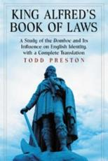 King Alfred s Book of Laws PDF