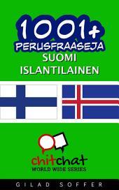 1001+ perusfraaseja suomi - islantilainen