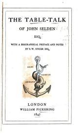 The Table-talk of John Selden, Esq