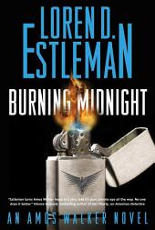 Burning Midnight: An Amos Walker Novel
