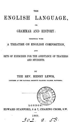 The English language  its grammar and history  Together with a treatise on English composition  and exercises