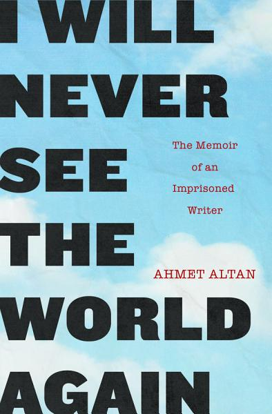 Download I Will Never See the World Again Book