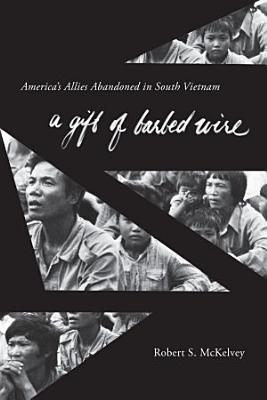 A Gift of Barbed Wire