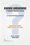 Known / Unknowns of Everyday Radiology Practice