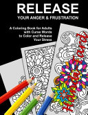 Release Your Anger   Frustration Book