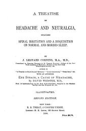 A Treatise on Headache and Neuralgia: Including Spinal Irritation and a Disquisition on Normal and Morbid Sleep