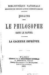 Le philosophe sans le savoir: Le gageure