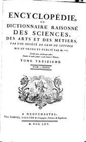 Encyclopédie Ou Dictionnaire Raisonné Des Sciences, Des Arts Et Des Métiers: Pom - Regg. 13