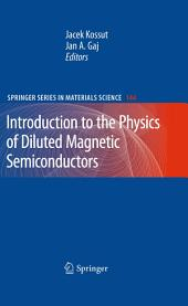 Introduction to the Physics of Diluted Magnetic Semiconductors