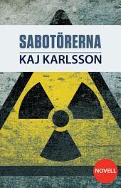 Sabotörerna: En Gustav Sterner novell #3