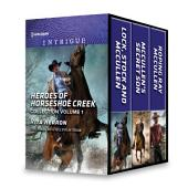 Heroes of Horseshoe Creek Collection Volume 1: An Anthology