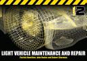 Light Vehicle Maintenance and Repair Level 2