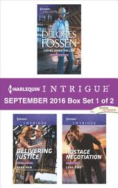 Harlequin Intrigue September 2016 - Box Set 1 of 2: Laying Down the Law\Delivering Justice\Hostage Negotiation
