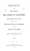 Reports of Cases Decided in the Court of Chancery  the Prerogative Court  And  on Appeal  in the Court of Errors and Appeals of the State of New Jersey PDF