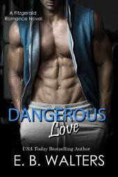 Dangerous Love: The Fitzgerald Family