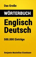 Das Gro  e W  rterbuch Englisch   Deutsch PDF