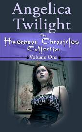THE HAVENMOOR CHRONICLES: A Paranormal Romance Adventure for Young Adults: The Collection Volume One