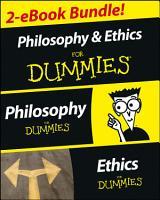 Philosophy   Ethics For Dummies 2 eBook Bundle  Philosophy For Dummies   Ethics For Dummies PDF